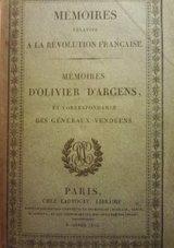 Memoires-dOlivier-dArgens-et-correspondances-des-géneraux-Charette-Stofflet-Puisaye-DAutichamp-Frotté-Cormatin-Botherel;-de-LAbbé-Bernier-etc.-et-de-plusieurs-autres-chefs-officiers-ag